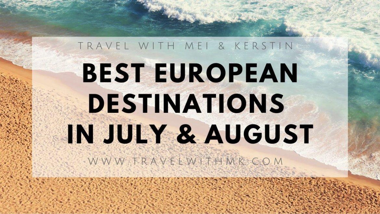 30+ Best European Destinations in Summer