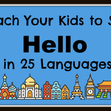 Teach Your Kids How to Say Hello in 25 Languages
