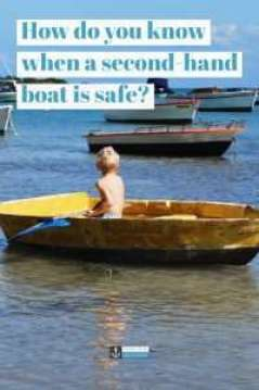 Boating is fun, there is no doubt about it, but boat safety should be taken as seriously as life or death #boatsafety #buying #secondhand
