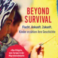 Beyond Survival von Kilian Kleinschmidt und Jenny Schuckardt