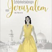 Die Schönheitskönigin von Jerusalem von Sarit Yishai-Levi