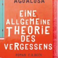 Eine allgemeine Theorie des Vergessens von José Eduardo Agualusa
