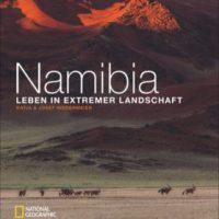 Namibia. Leben in extremer Landschaft von Katja & Josef Niedermeier