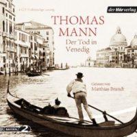 Der Tod in Venedig von Thomas Mann (Hörbuch)