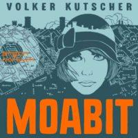 Moabit von Volker Kutscher (Hörbuch)
