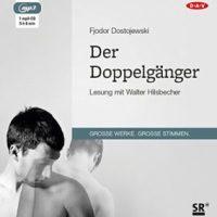 Der Doppelgänger von Fjodor Michailowitsch Dostojewski (Hörbuch)