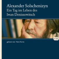Ein Tag im Leben des Iwan Denissowitsch von Alexander Issajewitsch Solschenizyn