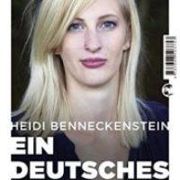 Ein deutsches Mädchen von Heidi Benneckenstein