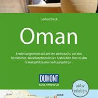 DuMont Reise-Handbuch Oman von Gerhard Heck
