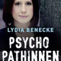 Psychopathinnen von Lydia Benecke