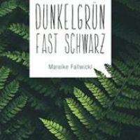 Dunkelgrün fast schwarz von Mareike Fallwickl