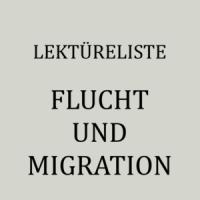 Belletristik und Sachbücher zum Thema Flucht und Migration