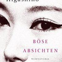 Böse Absichten von Keigo Higashino