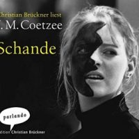 Schande von J.M. Coetzee (Hörbuch)