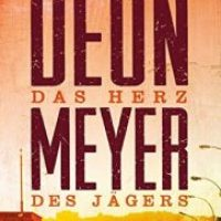 Das Herz des Jägers von Deon Meyer