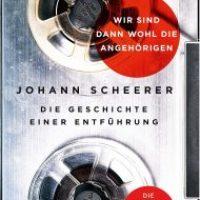 Wir sind dann wohl die Angehörigen von Johann Scheerer