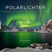Polarlichter von Bernd Römmelt und Felicitas Mokler