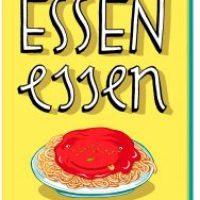 Essen essen (mehr ist mehr!) von Kat Menschik