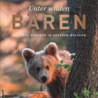 Unter wilden Bären von Christine Sonvilla, Mark Graf und Robert Haasmann