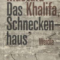 Das Schneckenhaus. Tagebuch eines Voyeurs von Mustafa Khalifa