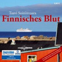 Finnisches Blut von Taavi Soininvaara (Hörbuch)