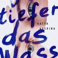 Je tiefer das Wasser von Katya Apekina