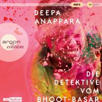 Die Detektive vom Bhoot-Basar von Deepa Anappara (Hörbuch)