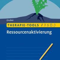 Therapie-Tools Ressourcenaktivierung von Tina Gruber