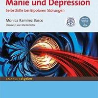 Manie und Depression. Selbsthilfe bei bipolaren Störungen von Monica Ramirez Basco