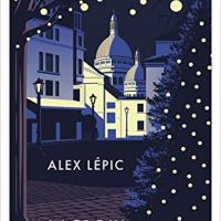 Lacroix und die stille Nacht von Montmartre von Alex Lépic