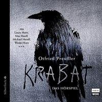 Krabat. Das Hörspiel von Otfried Preußler