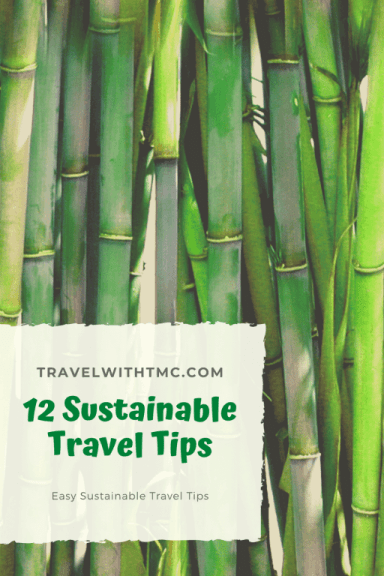 12 Sustainable Travel Tips