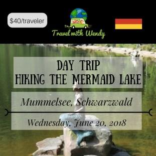 DAY TRIP - JUNE 20 Mummelsee