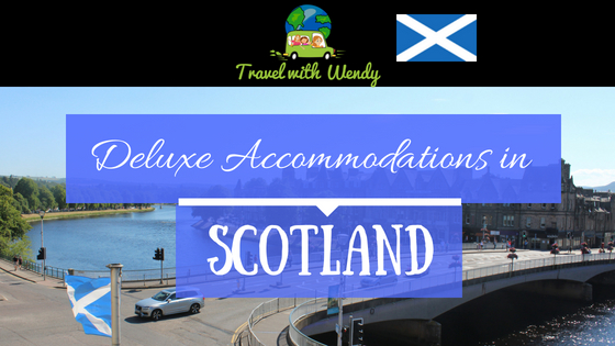Deluxe Accommodations in scotland