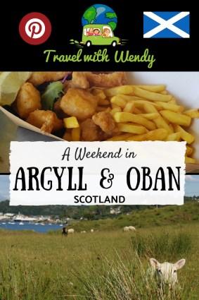 A Weekend in Argyll & Oban