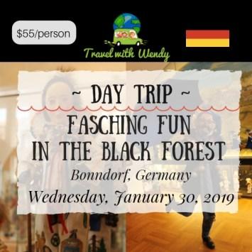 DAY TRIP - FASCHING FUN - JAN 30 2019