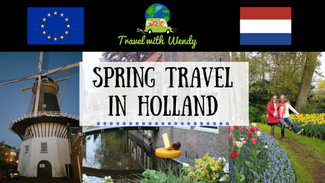 Spring Travel in Holland