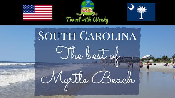 The best of Myrtile Beach - South Carolina
