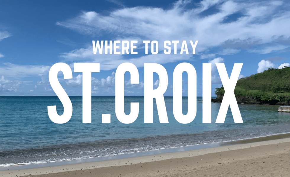Where to stay in St. Croix Blog