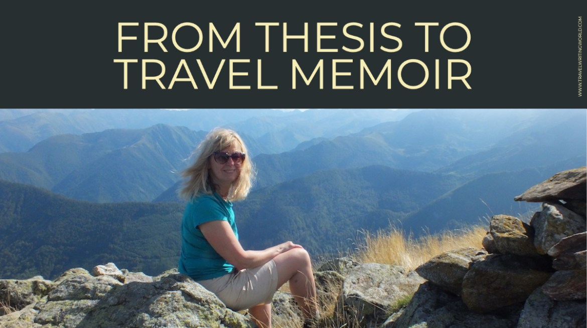From Thesis to Travel Memoir