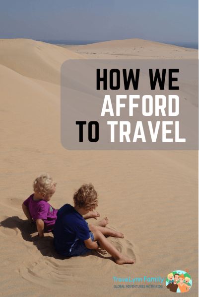 How we afford to travel with kids