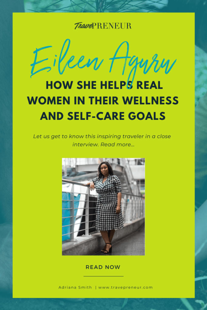 How Eileen Arugu Helps Real Women in their Wellness and Self-Care Goals - Pin
