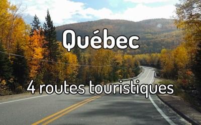 4 routes touristiques au Québec
