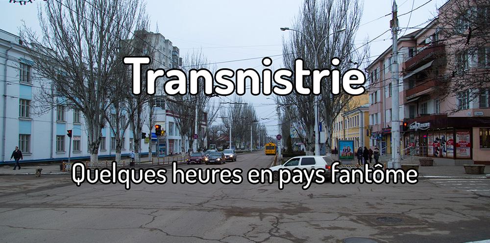 Comment voyager en Transnistrie et à Tiraspol ?