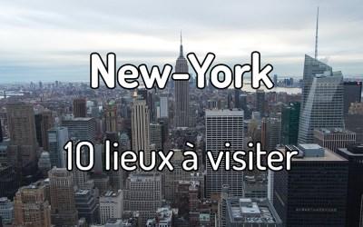 10 lieux à visiter à New-York