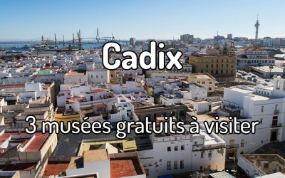 3 musées gratuits à visiter à Cadix