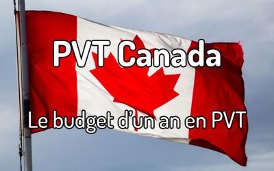 Le budget d'un an en PVT au Canada