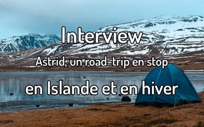 Interview – Astrid, un road-trip en stop en Islande et en hiver