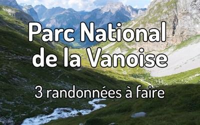 Randonner au Parc National de la Vanoise