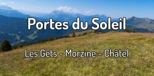 Voyager aux Portes du Soleil dans les Gets, Morzine et Châtel